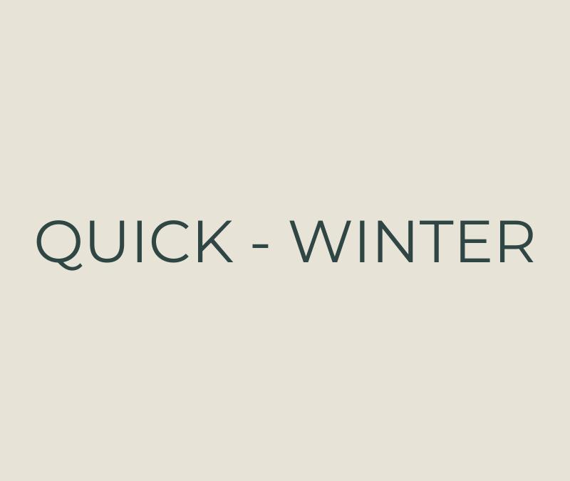 Quick – Winter