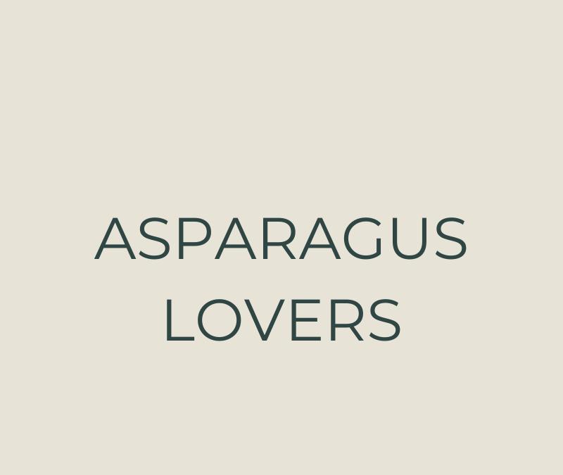 Asparagus lovers